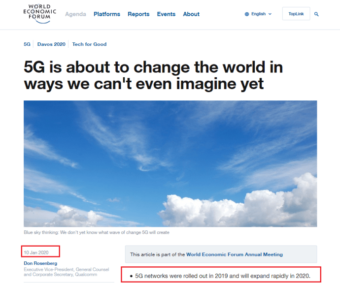 "Jan 10, 2020, World Econmic Forum website:  ""In fact, the revolution has already begun. The global deployment of 5G networks got a running start in 2019 and is set to rapidly expand beyond anything we expected a year ago. But the public understanding of 5G hasn't caught up."""
