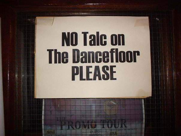 No talc on the dance floor, please