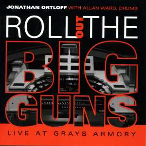 Roll Out the Big Guns Live At Grays Armory