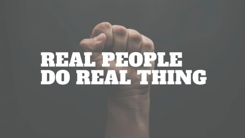 Real people do real thing