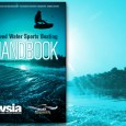 Produced for boaters by the WSIA, this new-and-improved Towed Water Sports Boating Handbook is refreshed for 2019 and beyond. This 24-page guide contains information on best practices and tips to […]