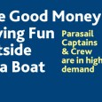 If you are looking for a career opportunity with good money, a fun environment, and lots of time on a boat, join us (free!) in Sarasota for a special section of the Parasail Operators Symposium, where you can learn more about this amazing opportunity.