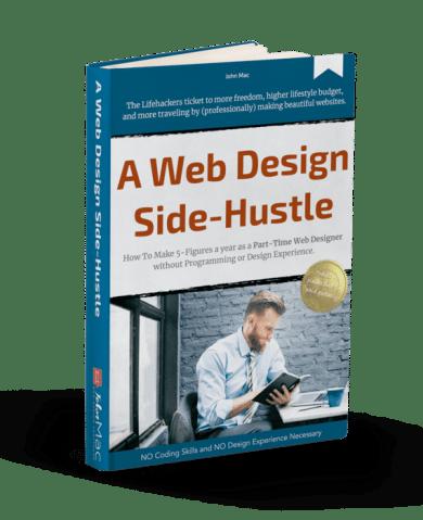 John Mac - The 5-Figure Web Designer Side-Hustle Download
