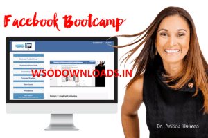 Dr Anissa Holmes – Facebook Bootcamp Of Dentists Download