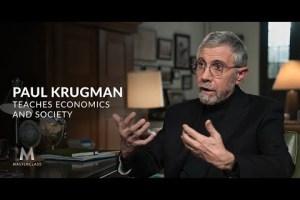 MasterClass - Paul Krugman Teaches Economics and Society Download
