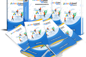 Google Smart Ads Mastery Course with PLR + Bonuses Download
