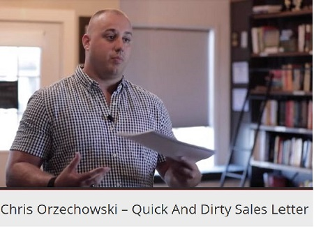Chris Orzechowski - Quick And Dirty Sales Letter Download