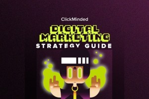 Clickminded Digital Marketing Strategy Guide Free Download