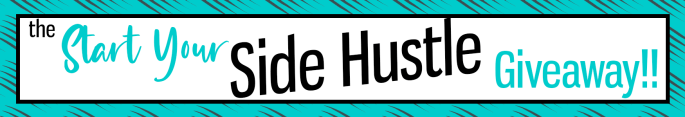 Start Your SIDEHUSTLE Giveaway Free Download