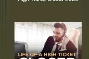 Dan Lok – High Ticket Closer 2020 Download