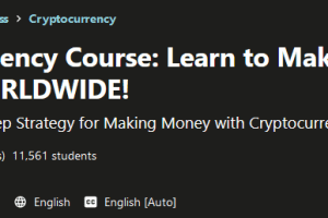 Cryptocurrency Course - Learn to Make Money Online WORLDWIDE Free Download