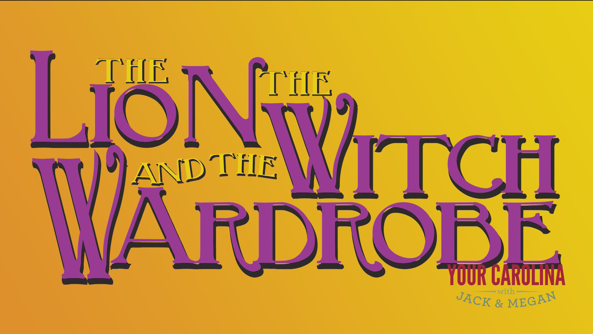SC Childrens Theatre Presents The Lion, the Witch and the Wardrobe