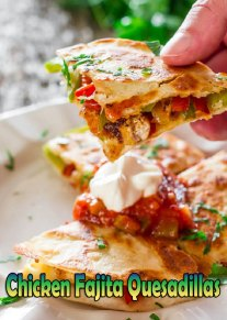Chicken Fajita Quesadillas Recipe