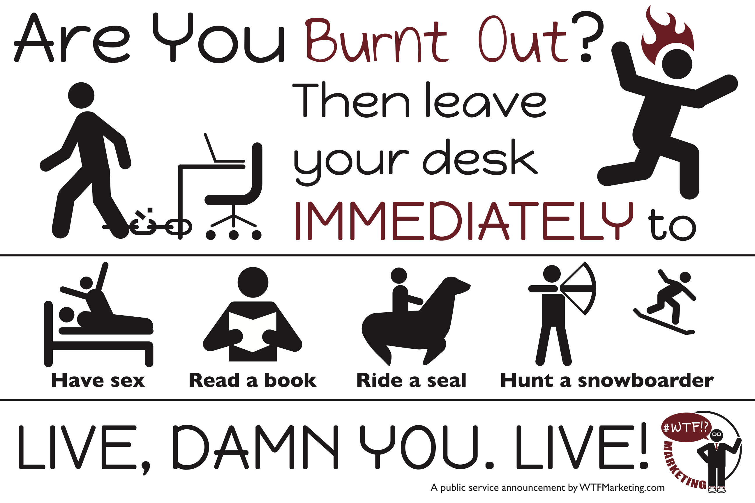 For Our Burnt-Out Friends