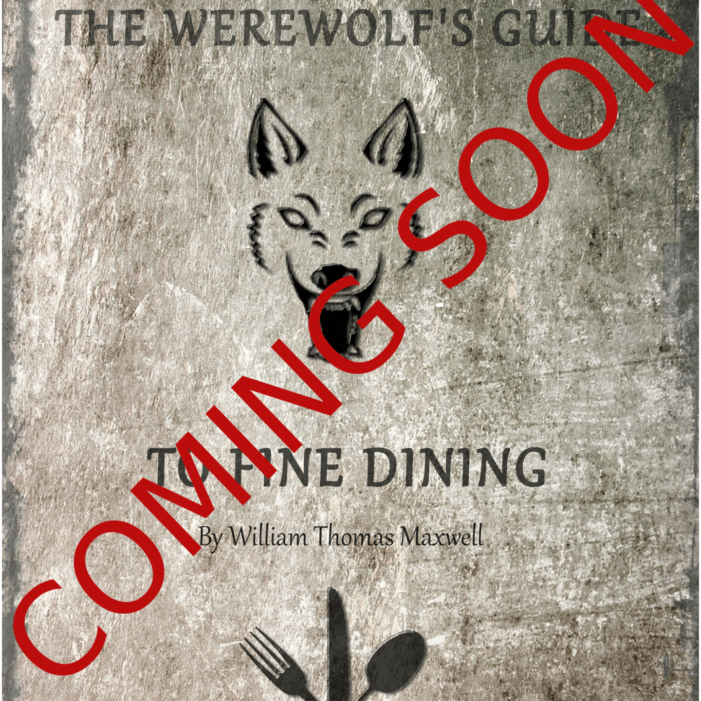 The Werewolf's Guide to Fine Dining