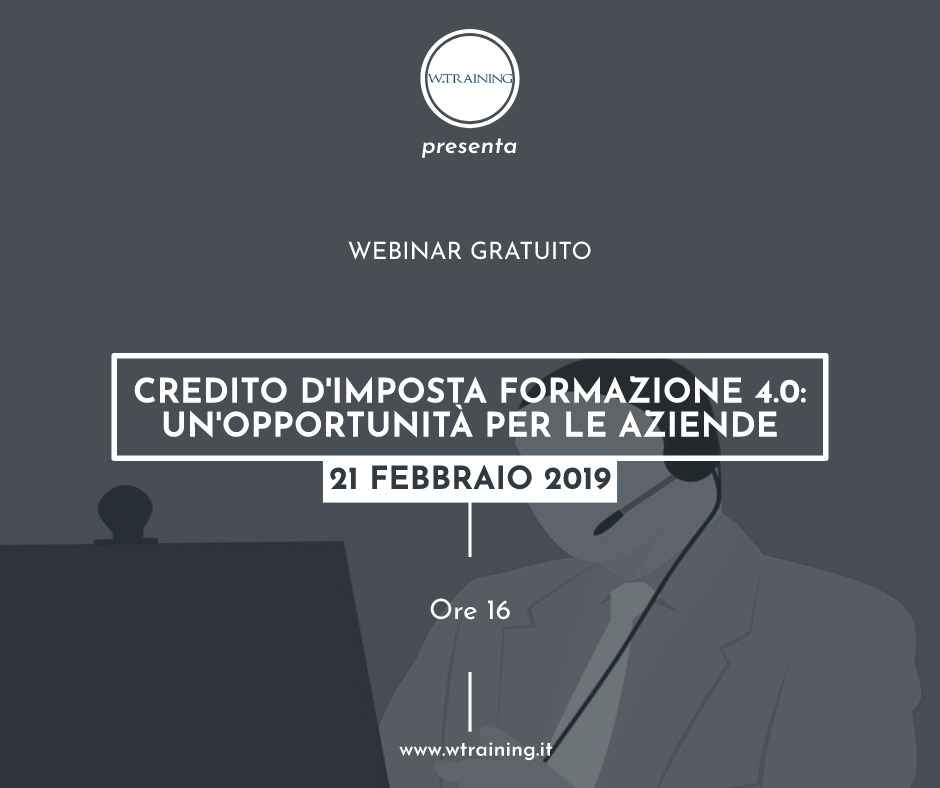 WEBINAR GRATUITO – Credito d'imposta formazione 4.0: un'opportunità per le aziende