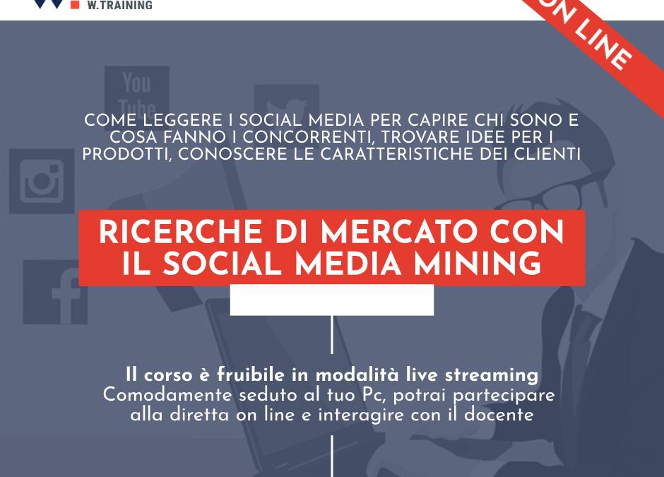 RICERCHE DI MERCATO CON IL SOCIAL MEDIA MINING