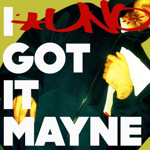 CHÉ UNO – I GOT IT MAYNE (dub) 2013