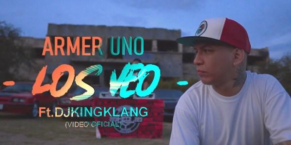 Armer Uno – Los Veo Ft. Dj King Klang
