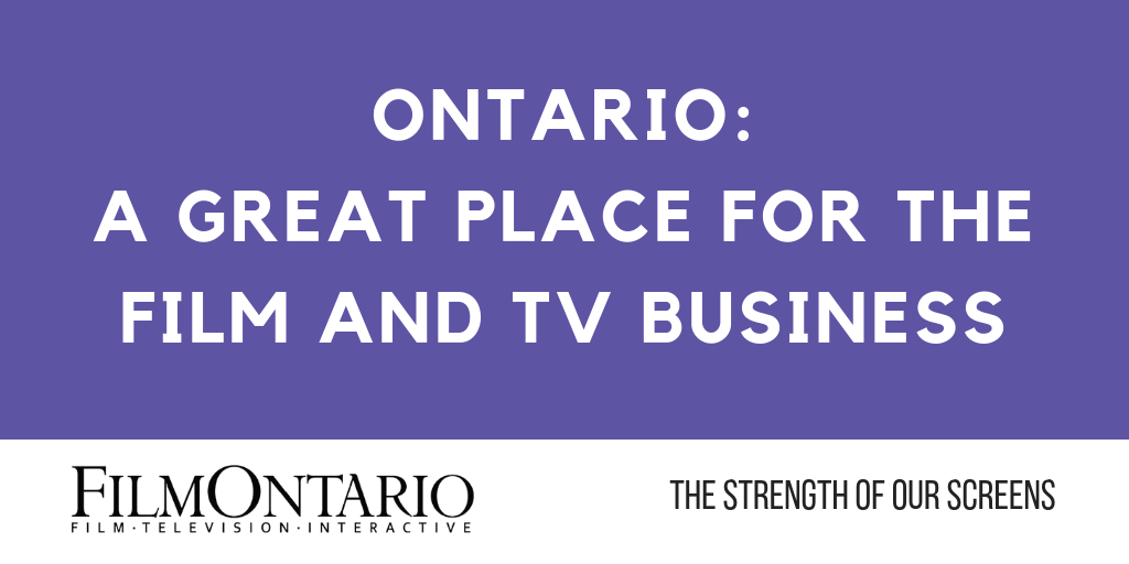 Ontario Provincial Budget Maintains Government Commitment to the Film and TV Tax Credits