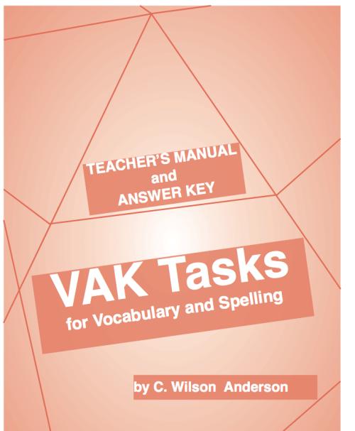 VAK Tasks Teacher's Manual & Answer Key (Grades 9 - Adult)