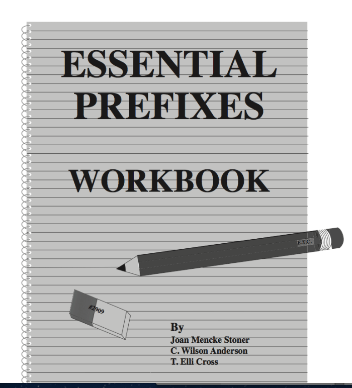 Essential Prefixes Workbook (Grades 9 - Adult)