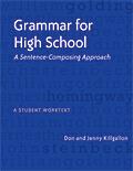 Grammar for High School: A Sentence-Composing Approach