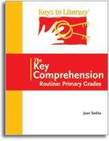The Key Comprehension Routine: Primary Grades