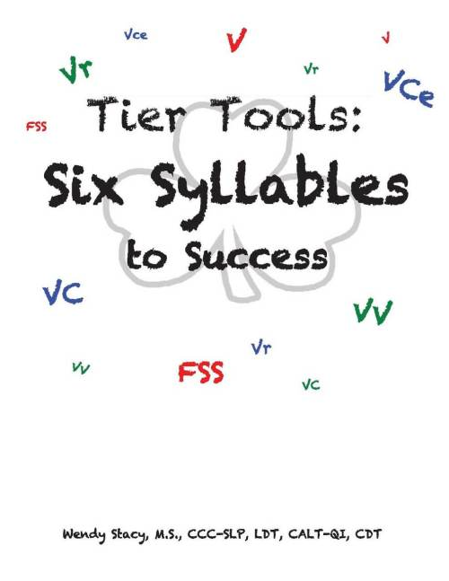Six Syllables to Success Curriculum Manual by Wendy Stacy