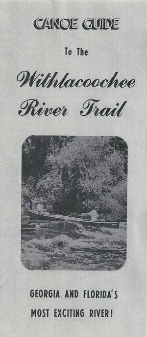 300x684 Front, in Canoe Guide to the Withlacoochee River Trail, by John S. Quarterman, for WWALS.net, 0  1979