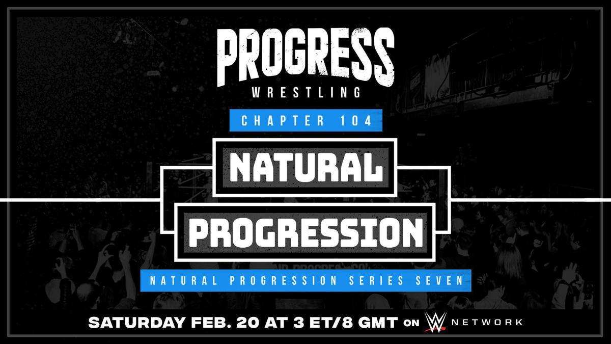 PROGRESS Wrestling returns with Chapter 104: Natural Progression Feb. 20 on WWE Network