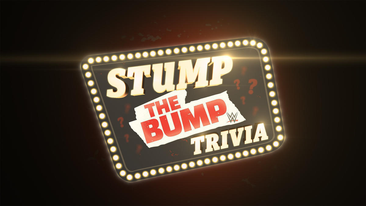 WWE'S The Bump Stump The Bump trivia contest official rules
