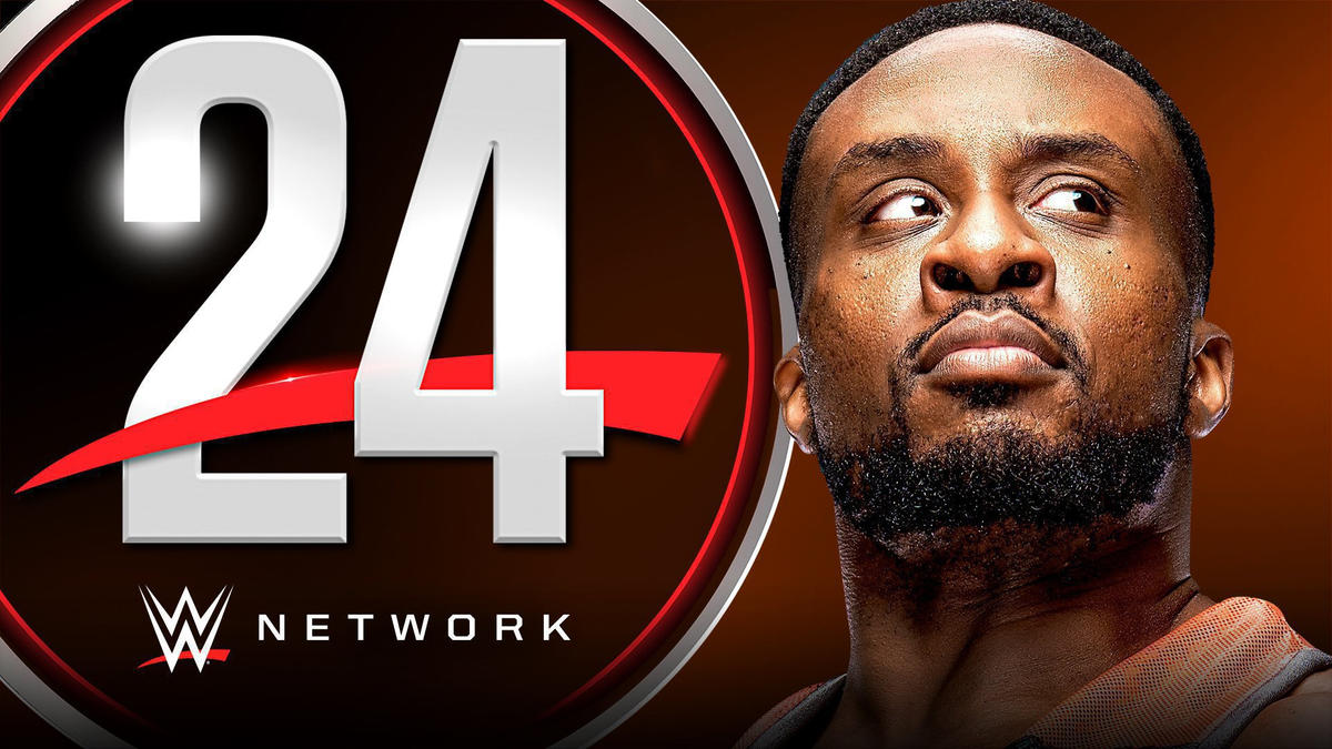 WWE Network schedule for the week of Feb. 22, 2021: Witness Big E's rise to greatness on WWE 24
