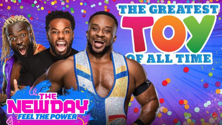 The New Day: Feel the Power's Greatest Toy of All Time Tournament begins Monday