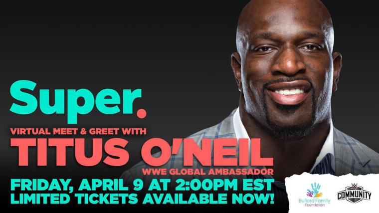 Titus O'Neil to participate in Facebook Super virtual charity event