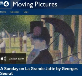 Image for BBC Moving Pictures Listen Again Sunday on La Grande Jatte by Georges Seurat