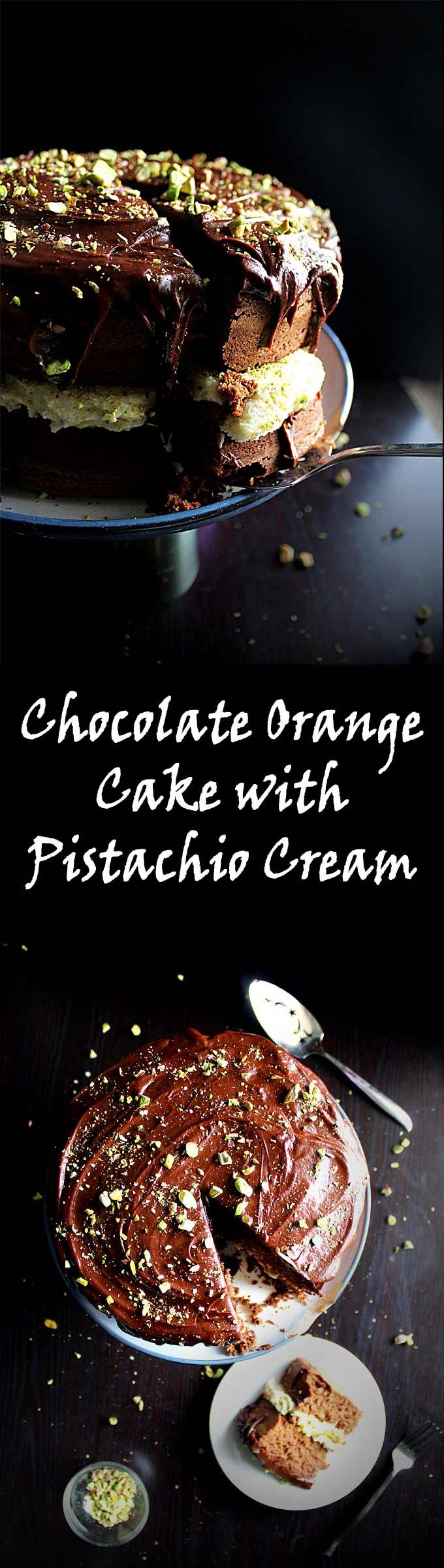 Chocolate Orange Cake with Pistachio Mascarpone Filling & Chocolate Ganache   Pistachio Frosting   Orange Cake   Chocolate Ganache   Birthday Cake