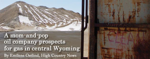 A mom-and-pop oil company prospects for gas in central Wyoming