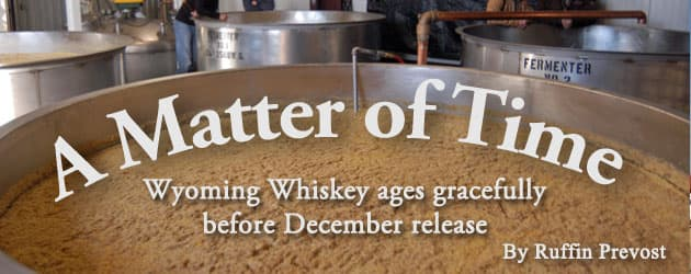 A Matter of Time: Wyoming Whiskey ages gracefully before December release
