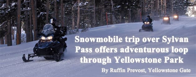 Snowmobile trip over Sylvan Pass offers adventurous loop through Yellowstone Park