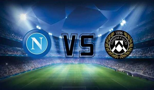 Prediksi Pertandingan Sepakbola Liga Italia Napoli vs Udinese