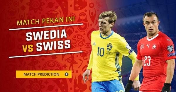 Prediksi Skor Swedia VS Swiss Piala Dunia 03 Juli 2018