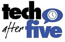 tech after five