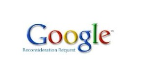 Google reconsideration request rejections