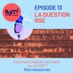 #13-La question RSE: Comment réaliser une veille sur la RSE?