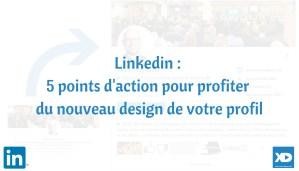 Nouveau profil Linkedin changements