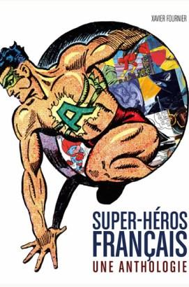 Super-Héros Français – Une Anthologie