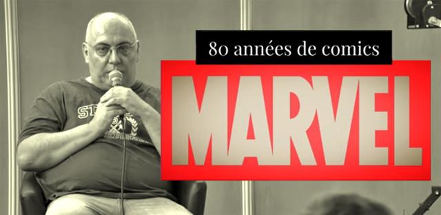 Conférence 80 ans de Marvel