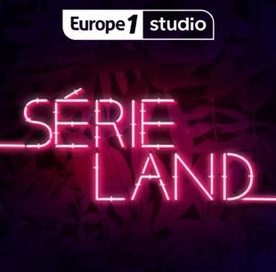 """Sérieland / Europe 1 (24/09/2020) """"Histoire des super-héros"""""""