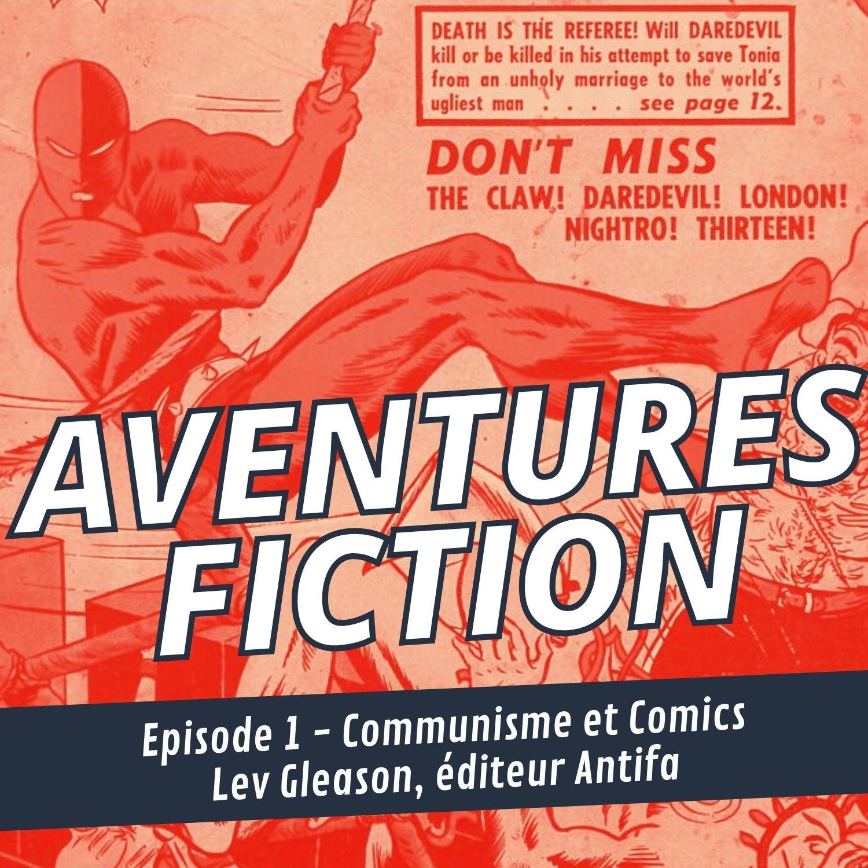 Aventures Fiction, communisme et comics